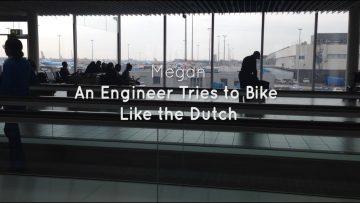 Engineering Stories: Summer Exchange: Biking in the Netherlands